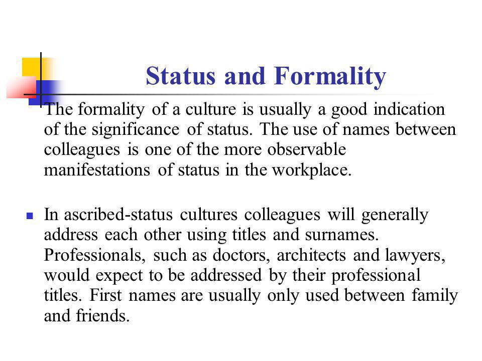 Status and Formality