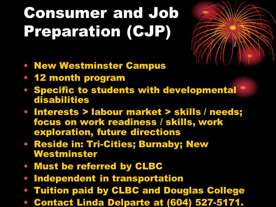 Consumer and Job Preparation (CJP)