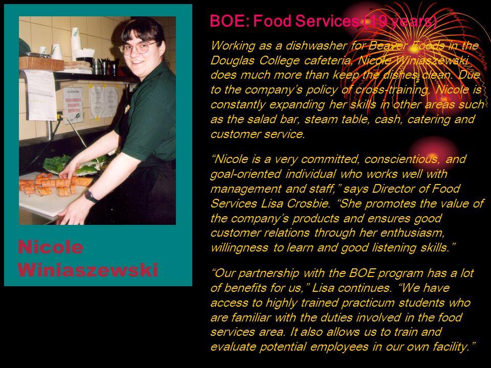 Nicole Winiaszewski BOE: Food Services (19 years)