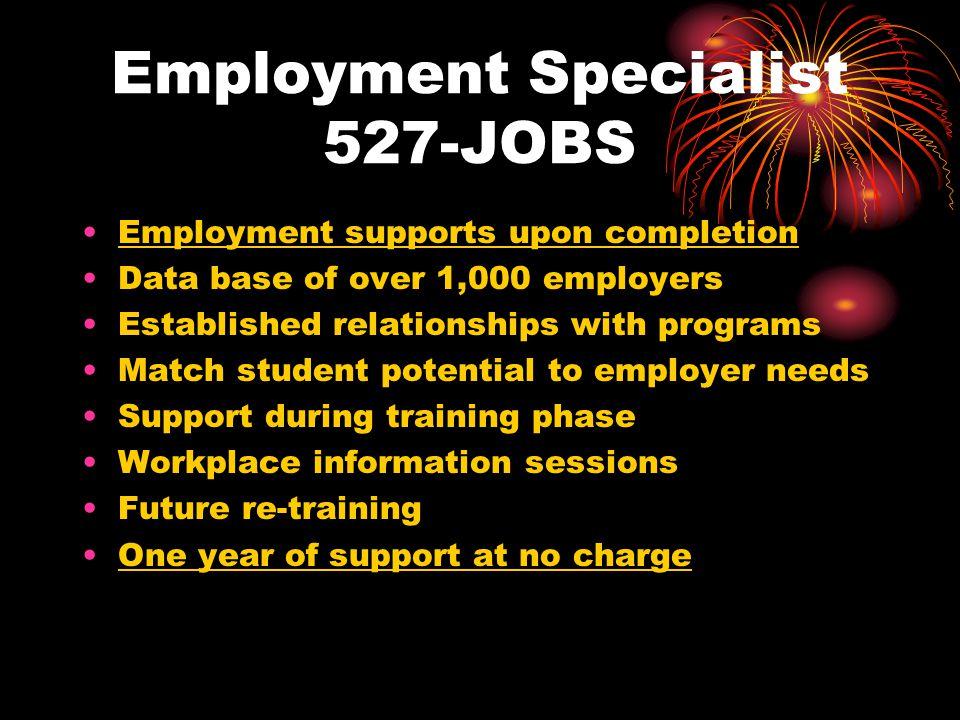 Employment Specialist 527-JOBS