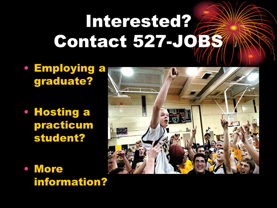 Interested Contact 527-JOBS