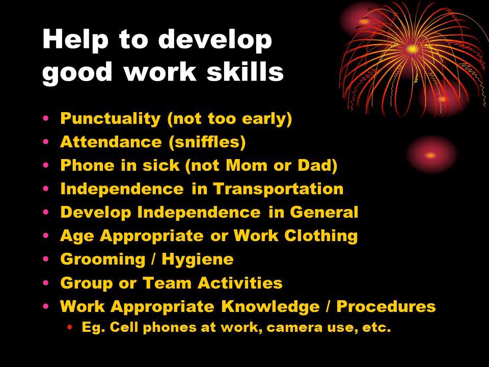 Help to develop good work skills