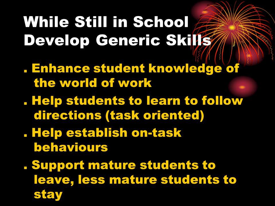 While Still in School Develop Generic Skills