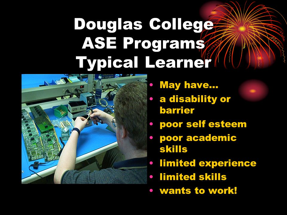 Douglas College ASE Programs Typical Learner