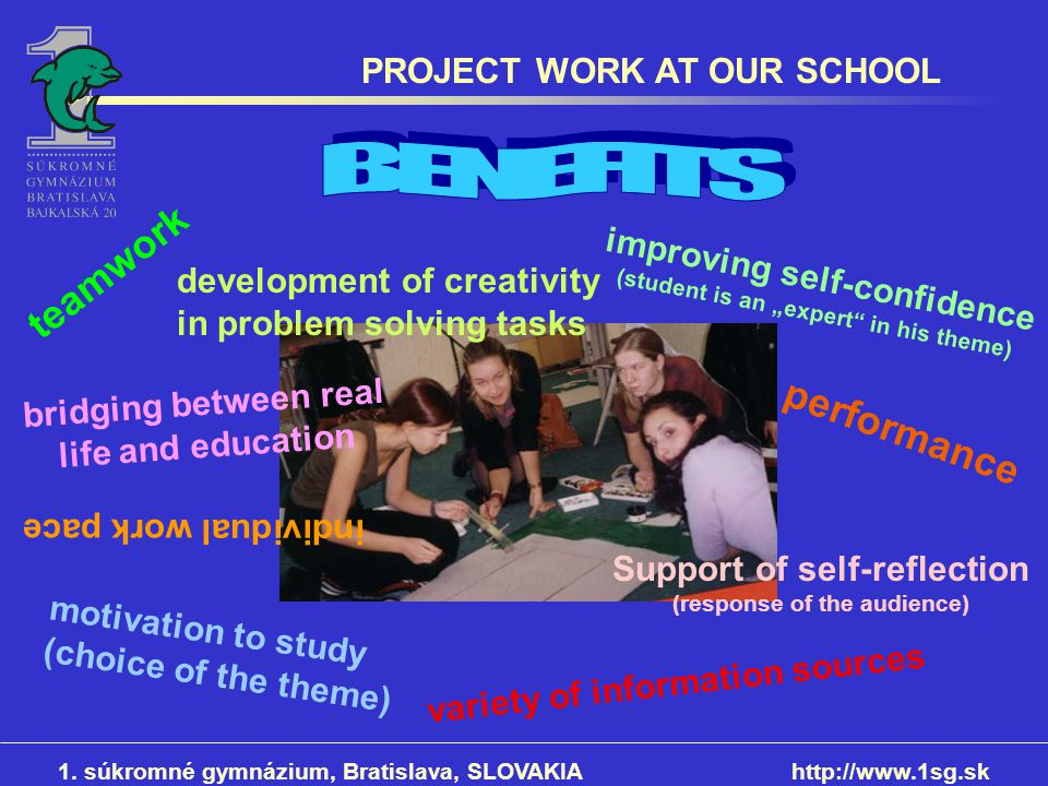 BENEFITS teamwork performance PROJECT WORK AT OUR SCHOOL