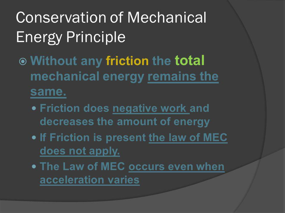 Conservation of Mechanical Energy Principle