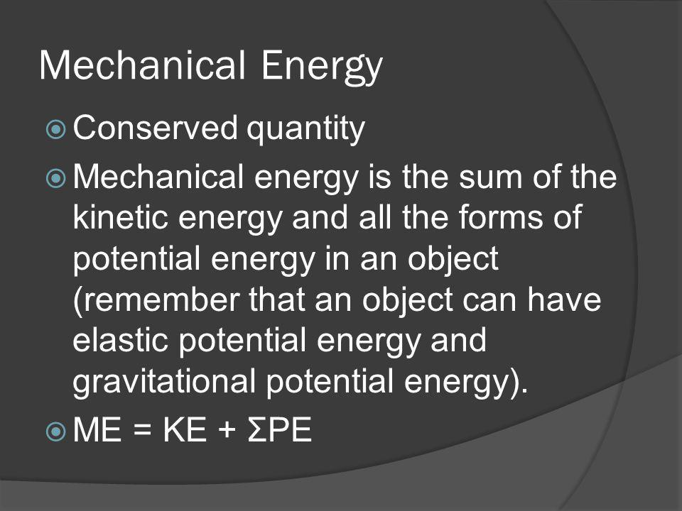 Mechanical Energy Conserved quantity