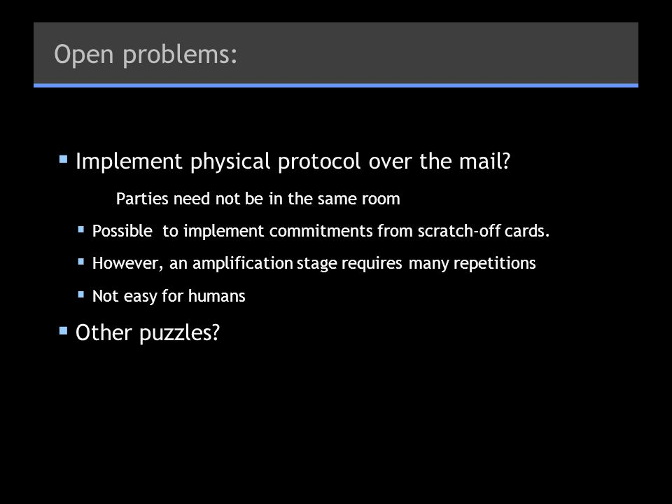 Open problems: Implement physical protocol over the mail