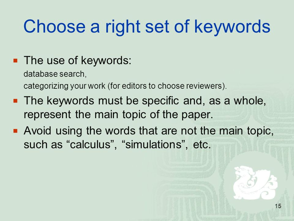 Choose a right set of keywords