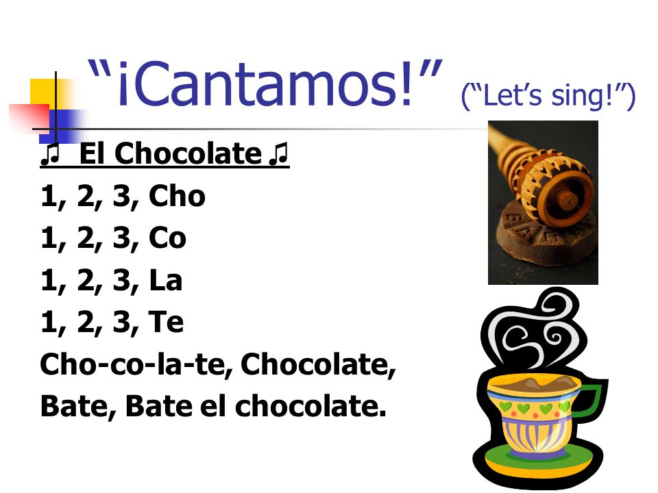 ¡Cantamos! ( Let's sing! )