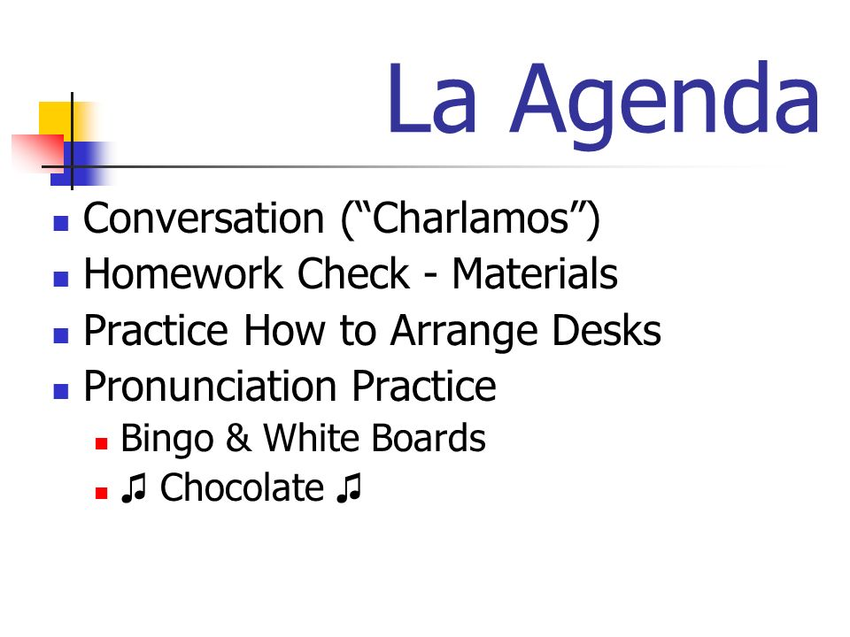 La Agenda Conversation ( Charlamos ) Homework Check - Materials