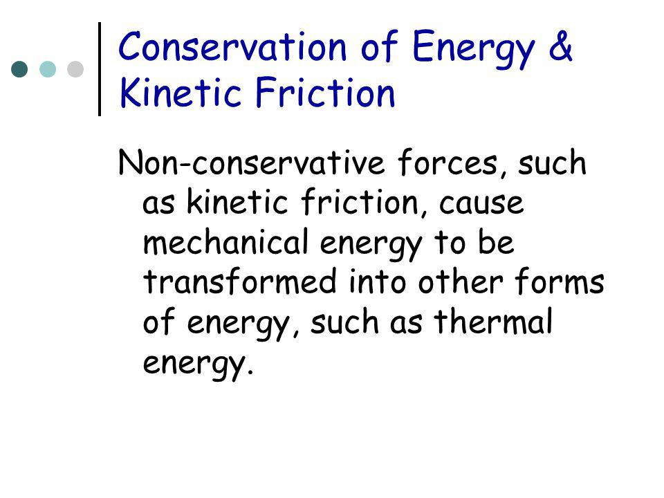 Conservation of Energy & Kinetic Friction