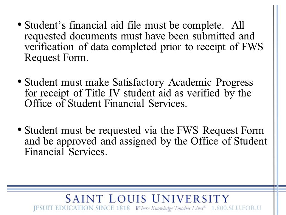 Student's financial aid file must be complete