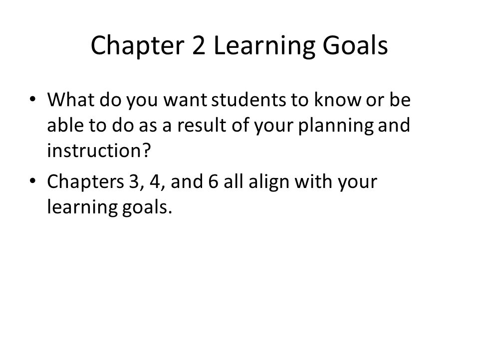 Chapter 2 Learning Goals