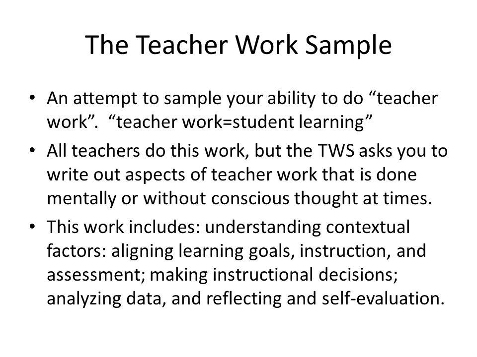 The Teacher Work Sample