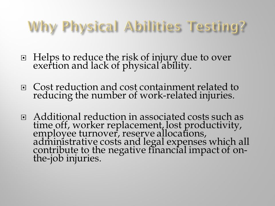 Why Physical Abilities Testing