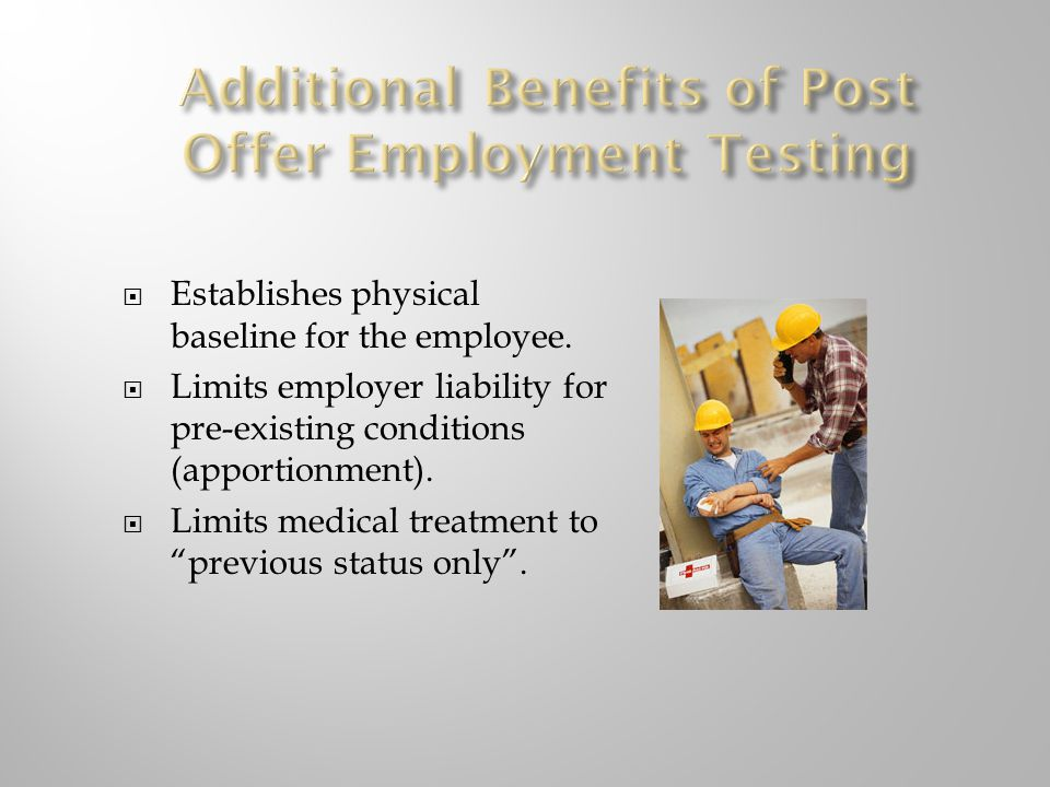 Additional Benefits of Post Offer Employment Testing
