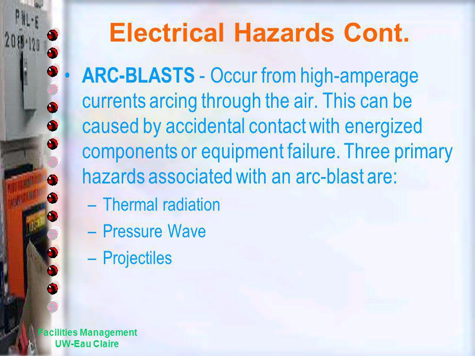 Electrical Hazards Cont.
