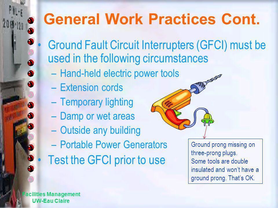 General Work Practices Cont.