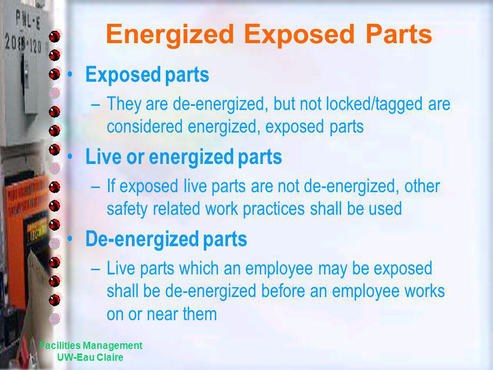 Energized Exposed Parts
