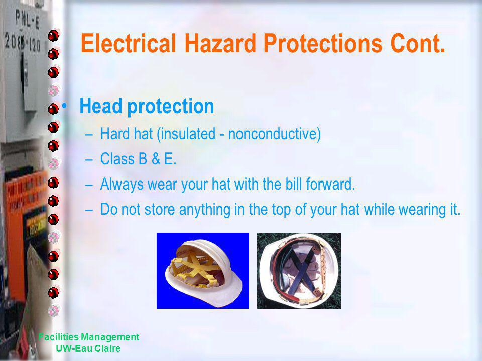 Electrical Hazard Protections Cont.