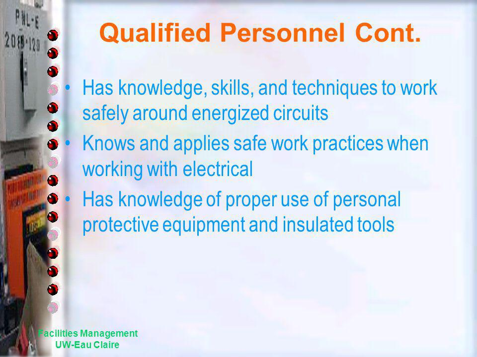 Qualified Personnel Cont.