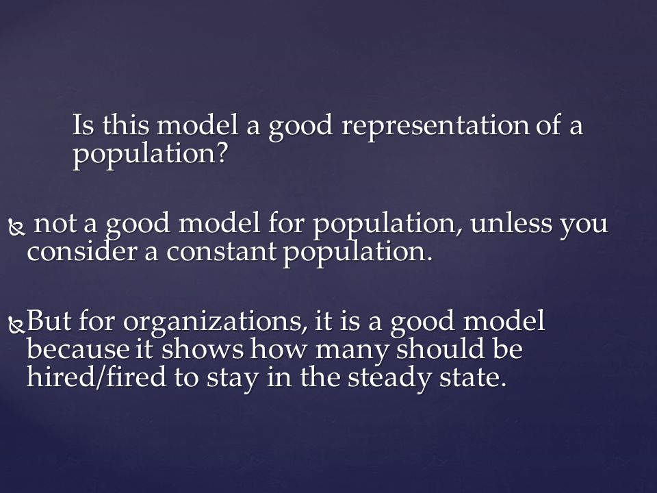 Is this model a good representation of a population