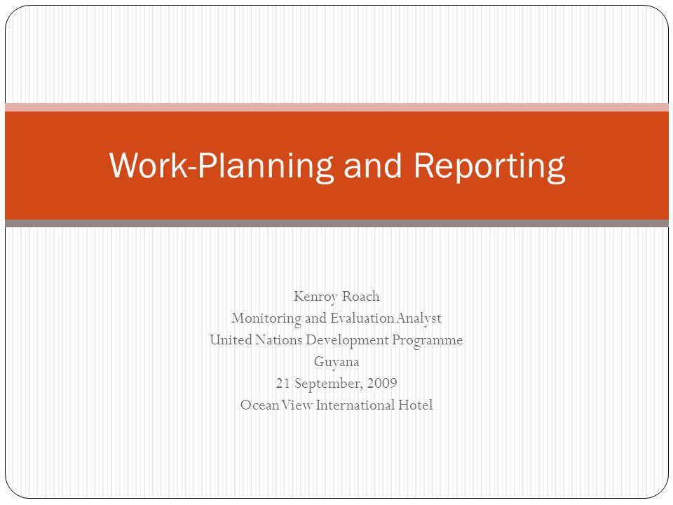Work-Planning and Reporting