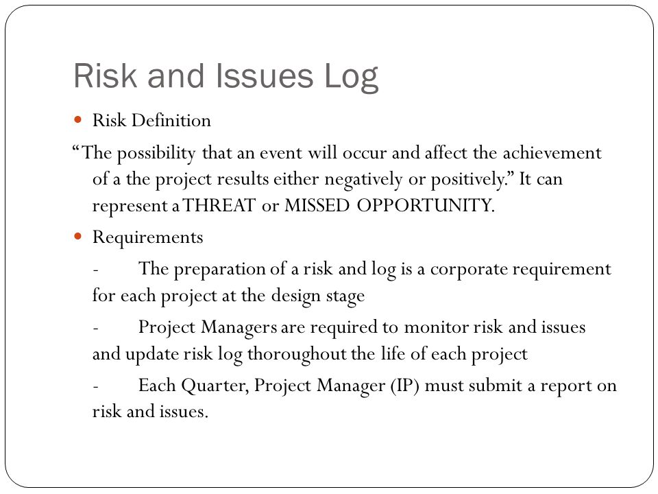 Risk and Issues Log Risk Definition