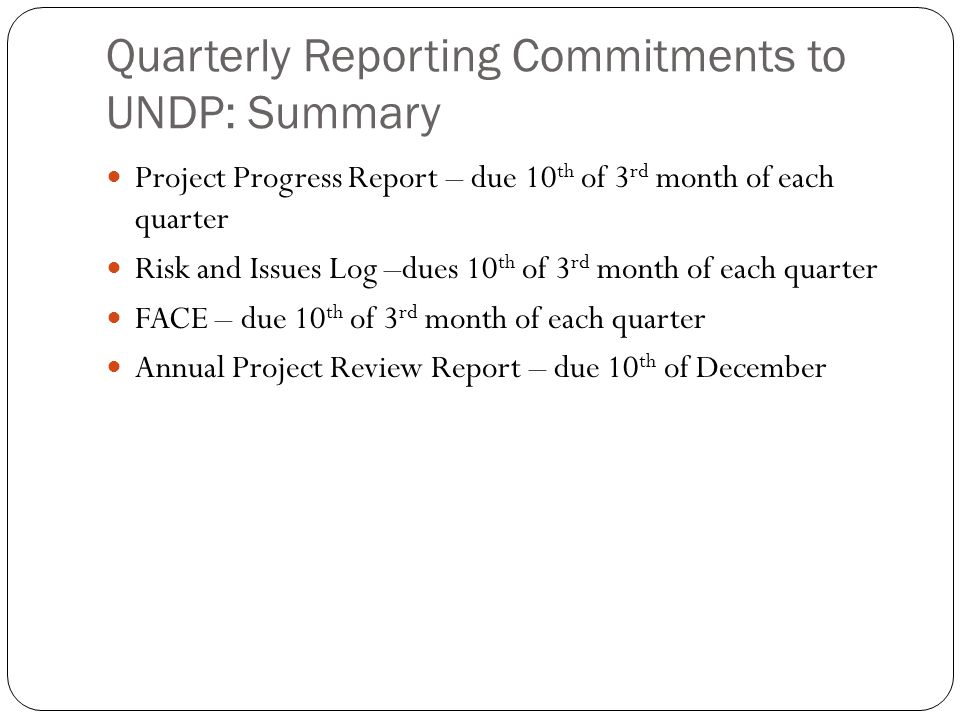 Quarterly Reporting Commitments to UNDP: Summary