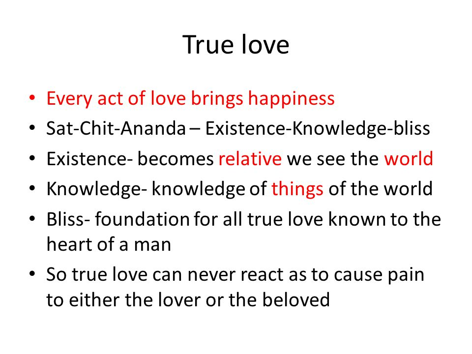 True love Every act of love brings happiness