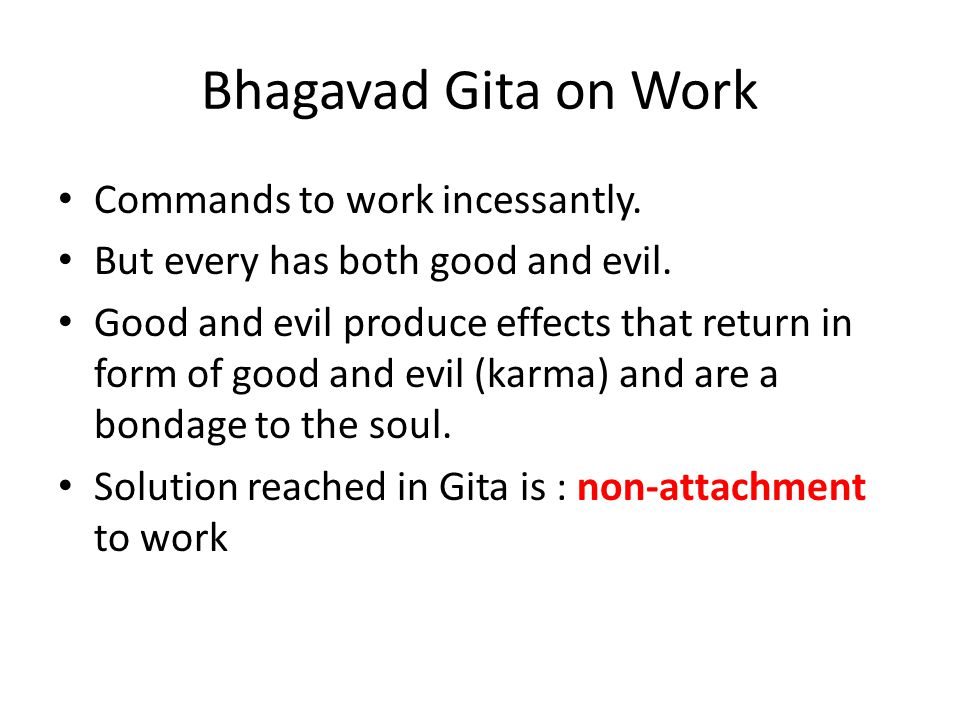 Bhagavad Gita on Work Commands to work incessantly.