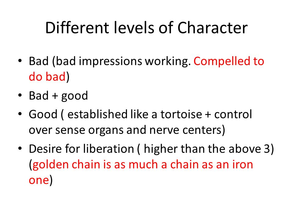Different levels of Character
