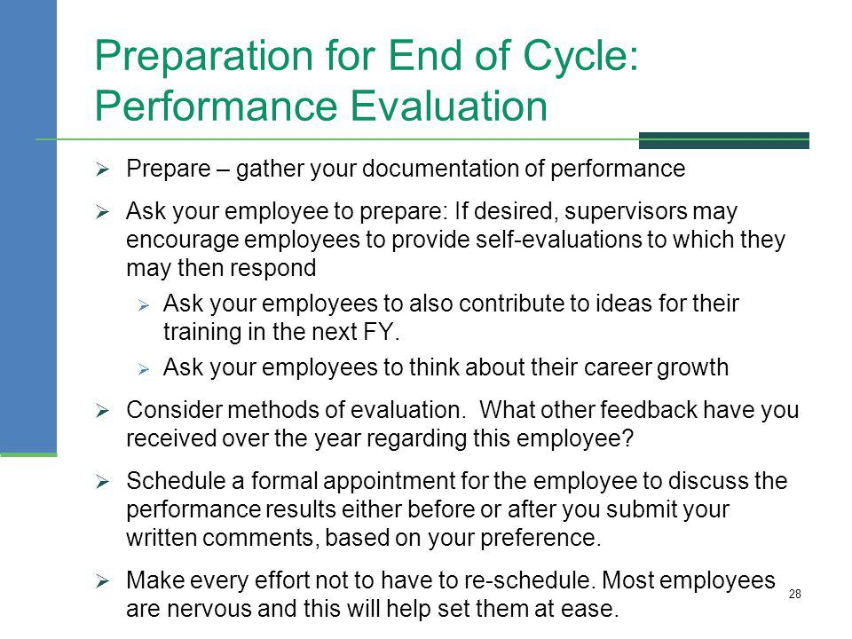 Preparation for End of Cycle: Performance Evaluation