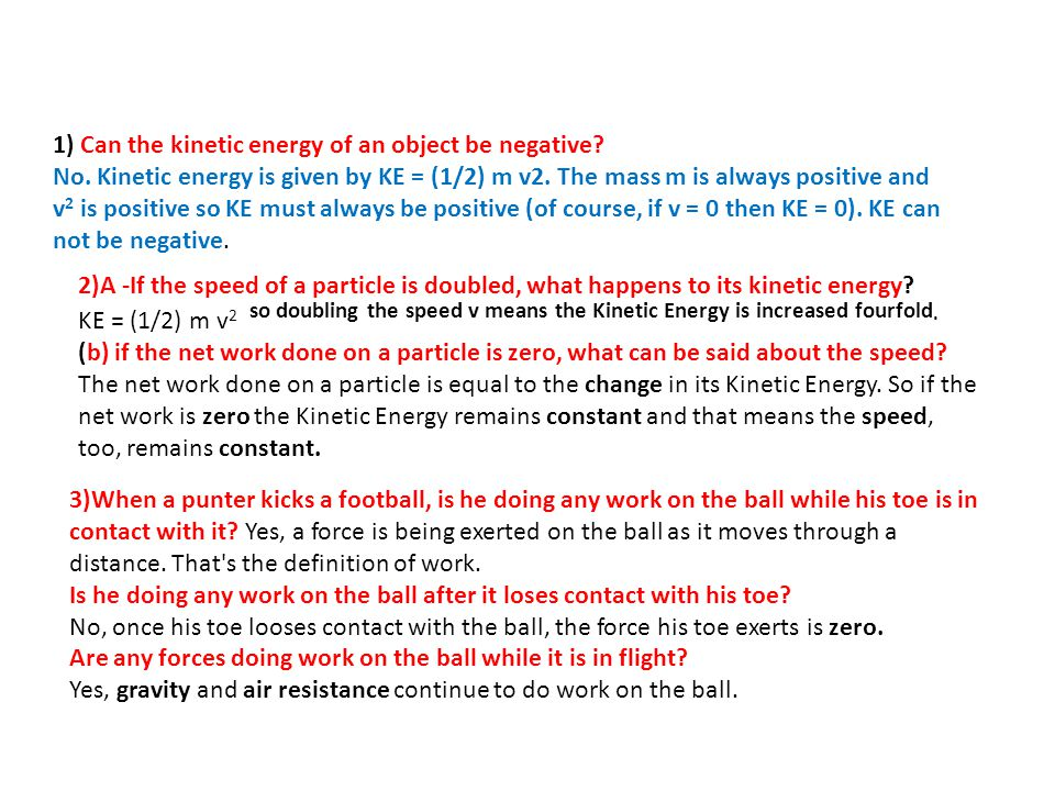 1) Can the kinetic energy of an object be negative