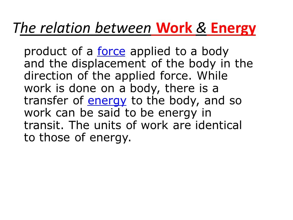 The relation between Work & Energy