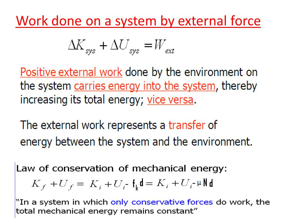 Work done on a system by external force