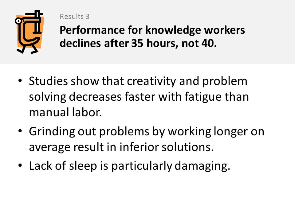 Lack of sleep is particularly damaging.