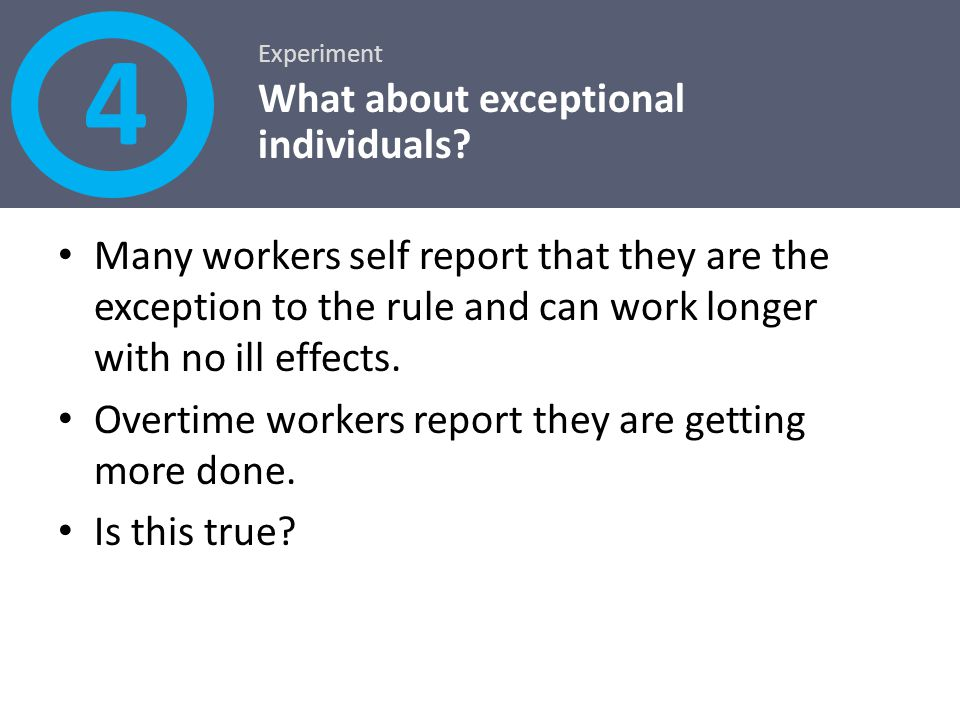 4 What about exceptional individuals
