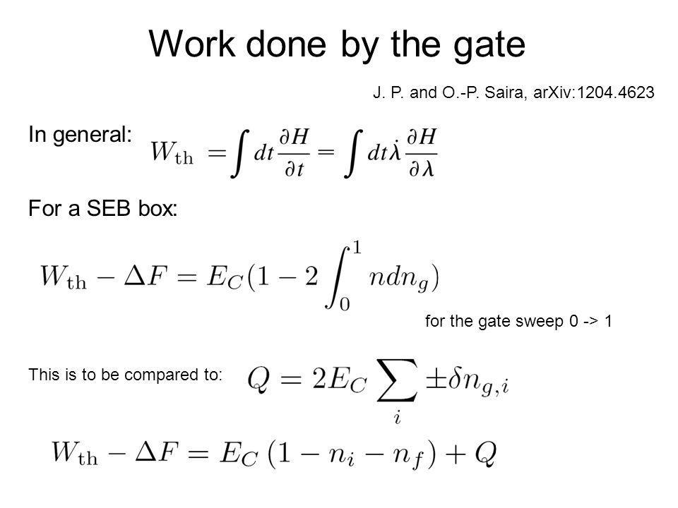 Work done by the gate In general: For a SEB box: