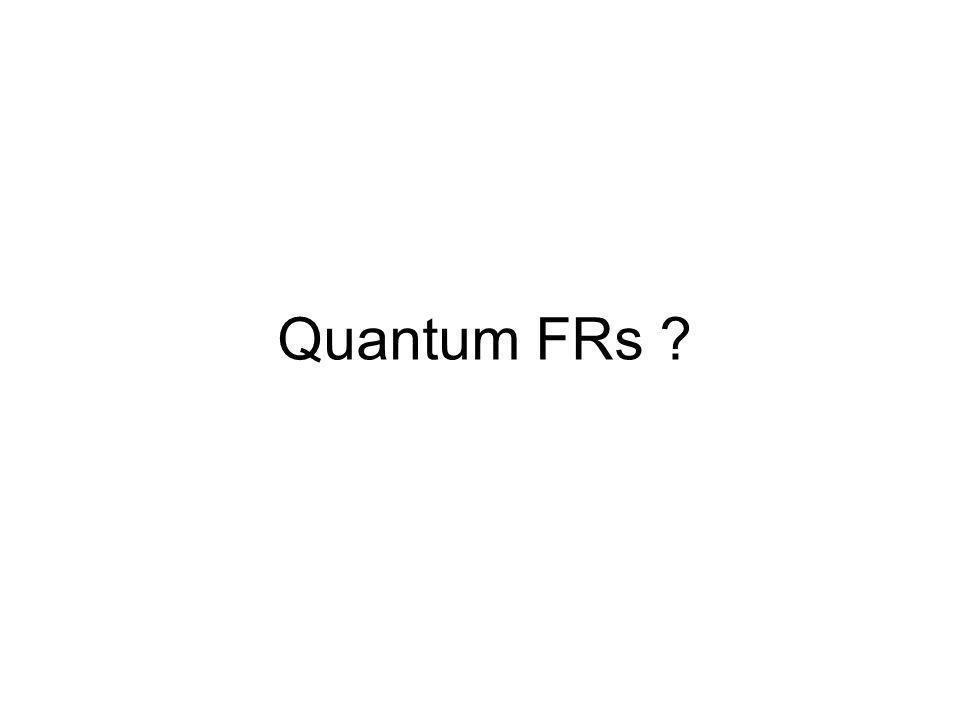 Quantum FRs
