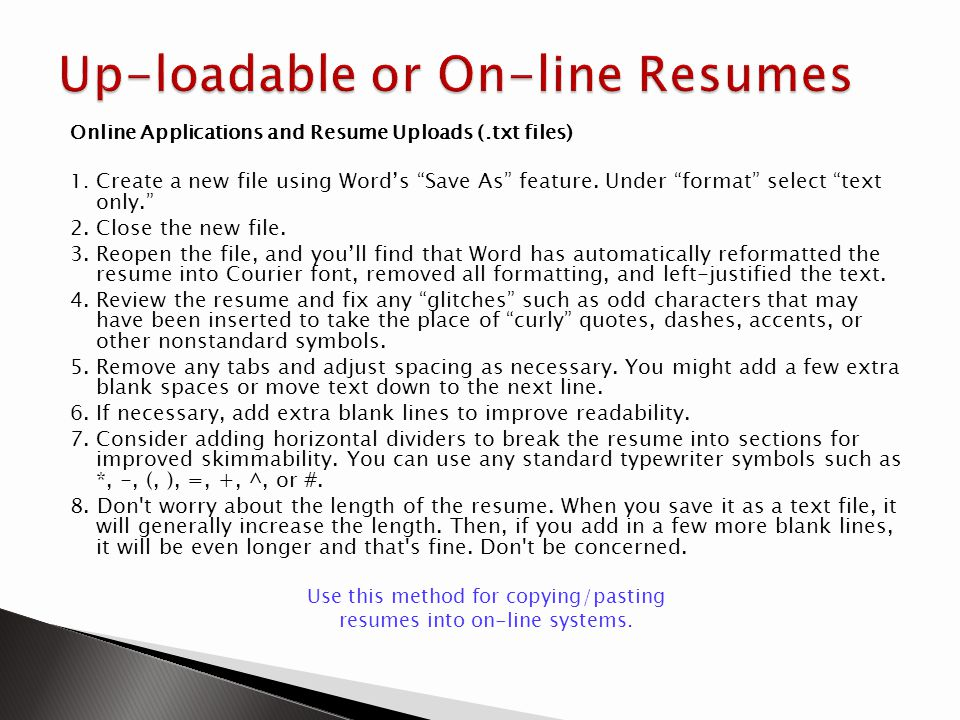 Up-loadable or On-line Resumes