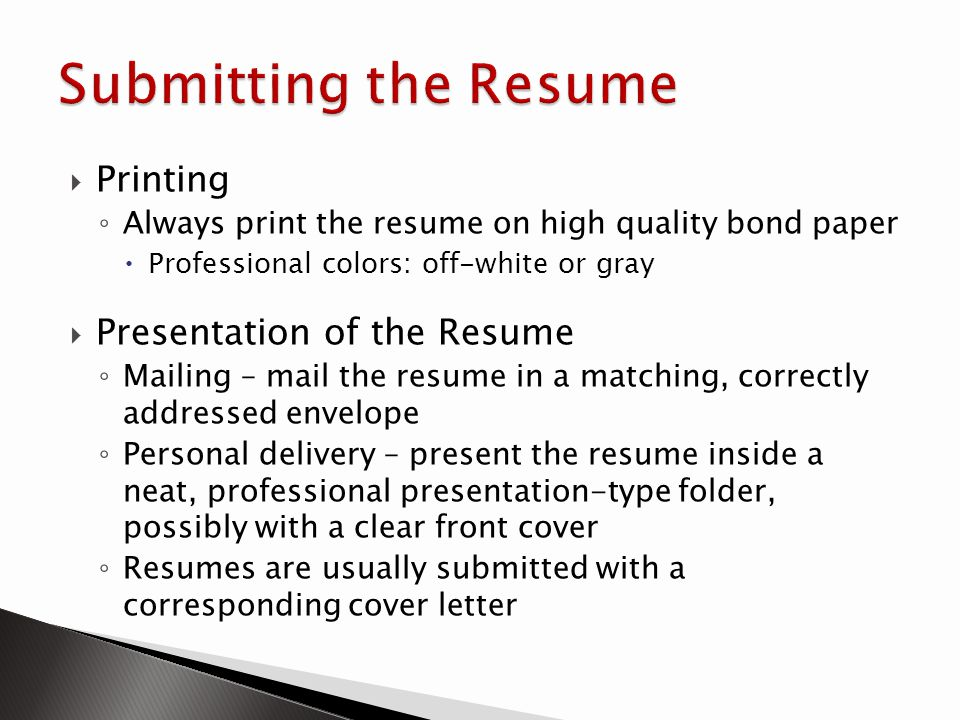 Submitting the Resume Printing Presentation of the Resume