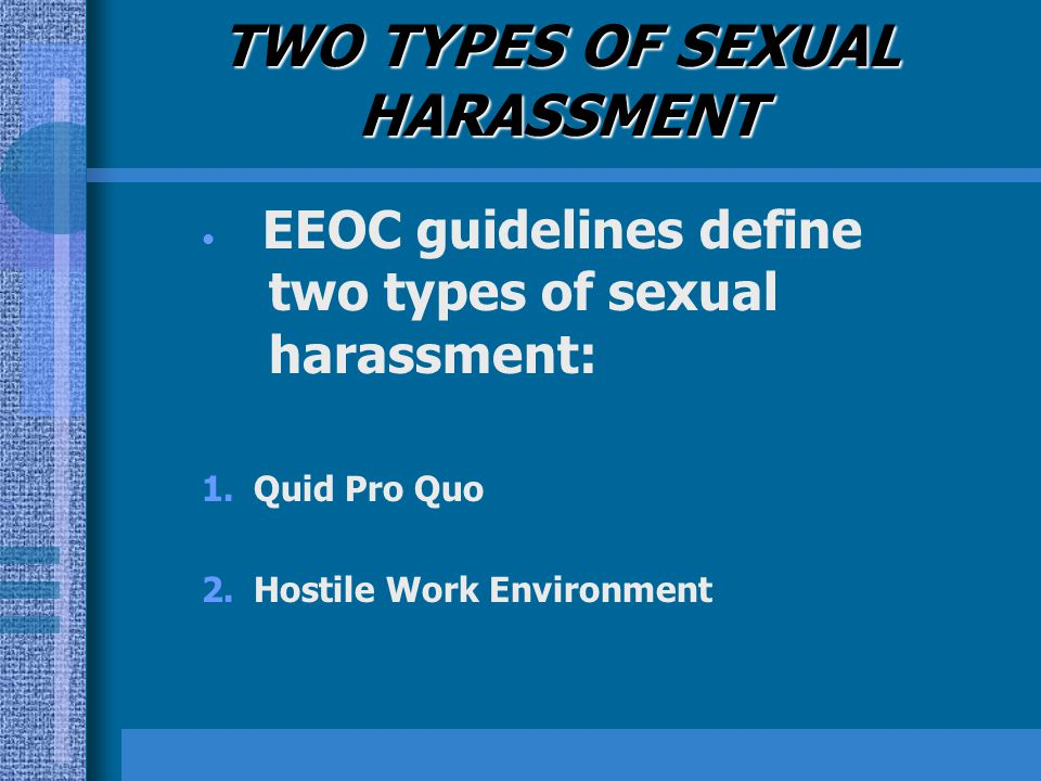 Types Of Sexual Harassment Defined By Eeoc
