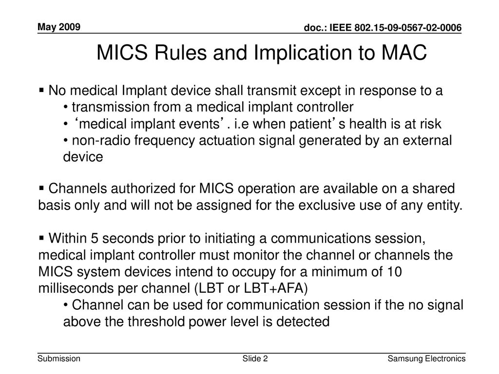 MICS Rules and Implication to MAC