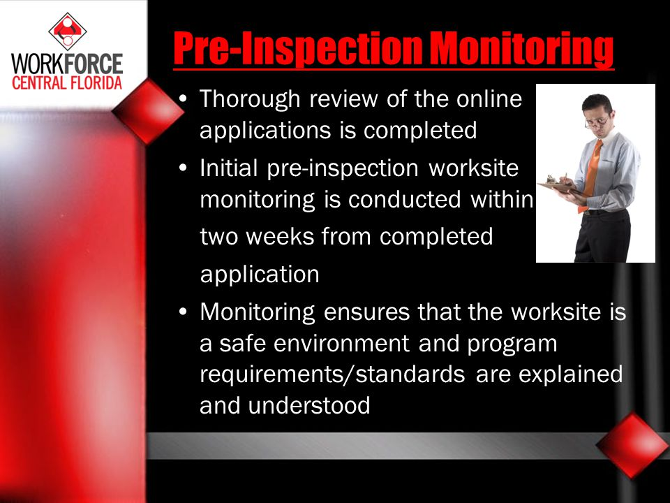 Pre-Inspection Monitoring