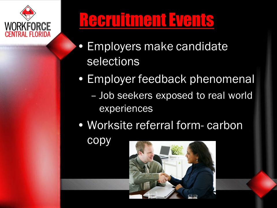 Recruitment Events Employers make candidate selections
