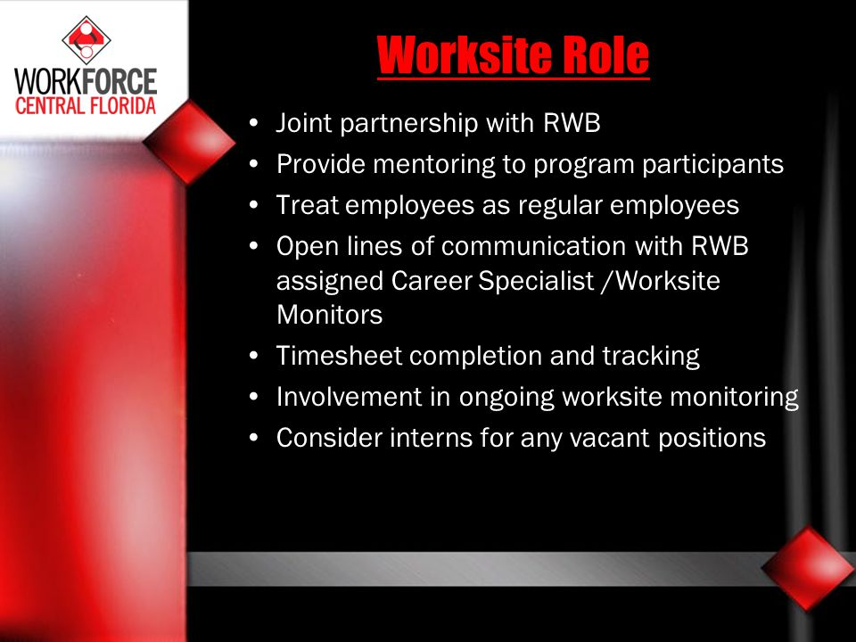 Worksite Role Joint partnership with RWB
