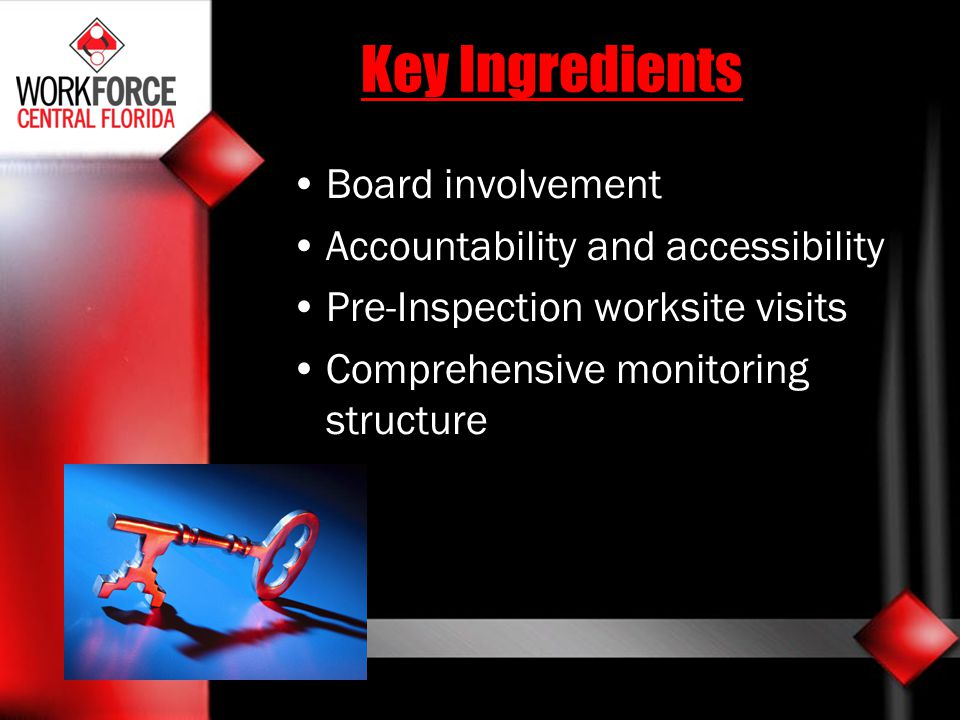 Key Ingredients Board involvement Accountability and accessibility
