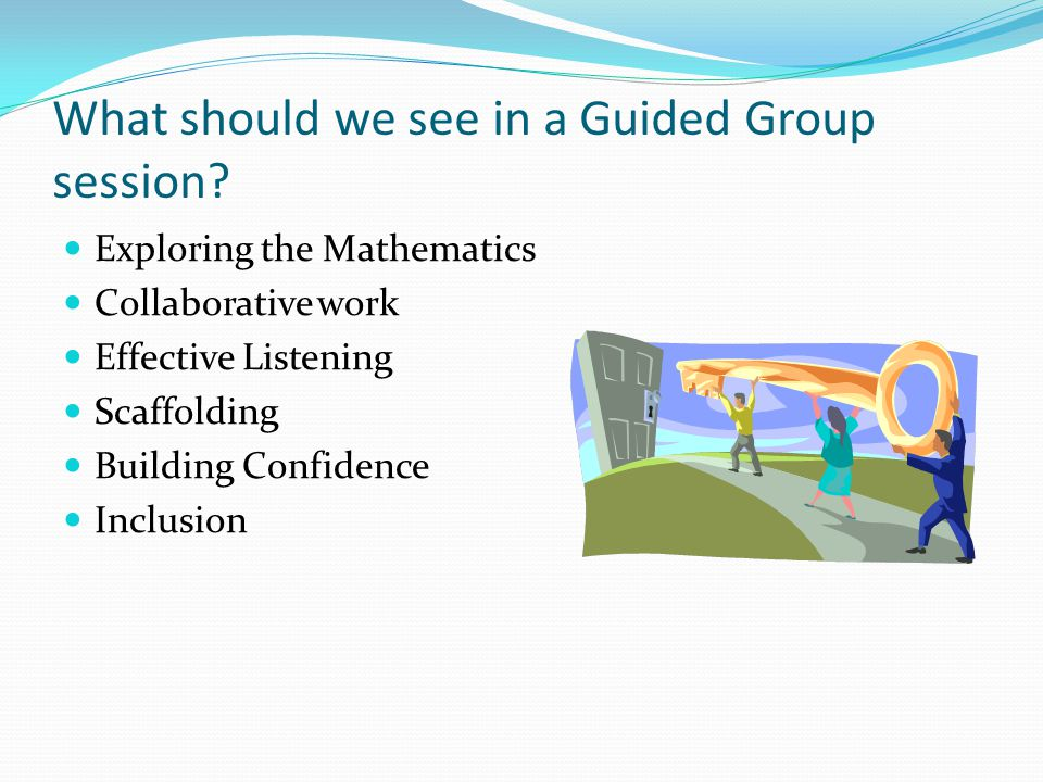 What should we see in a Guided Group session